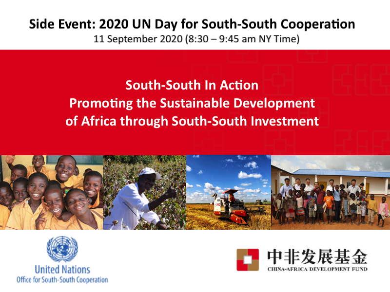 Side Event: 2020 UN Day for South-South Cooperation: Launch of South-South in Action – CADFund: Promoting the Sustainable Development of Africa through South-South Investment