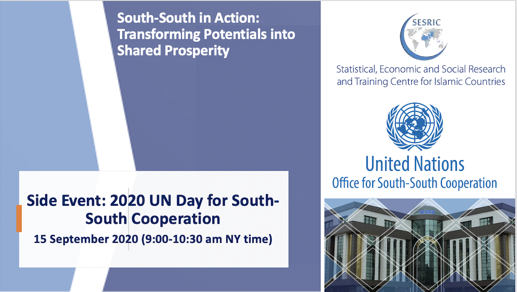 Side Event: 2020 UN Day for South-South Cooperation: Launch of South-South in Action- SESRIC: Transforming Potentials into Shared Prosperity
