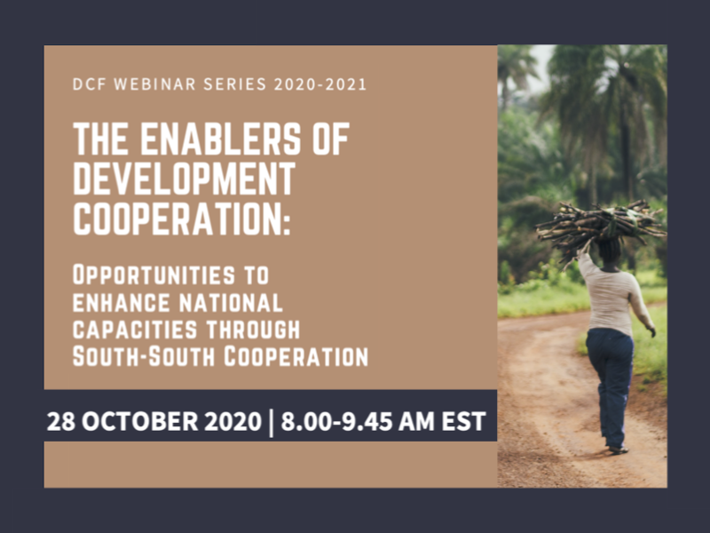 The Enablers of Development Cooperation – Opportunities to Enhance National Capacities through SSC