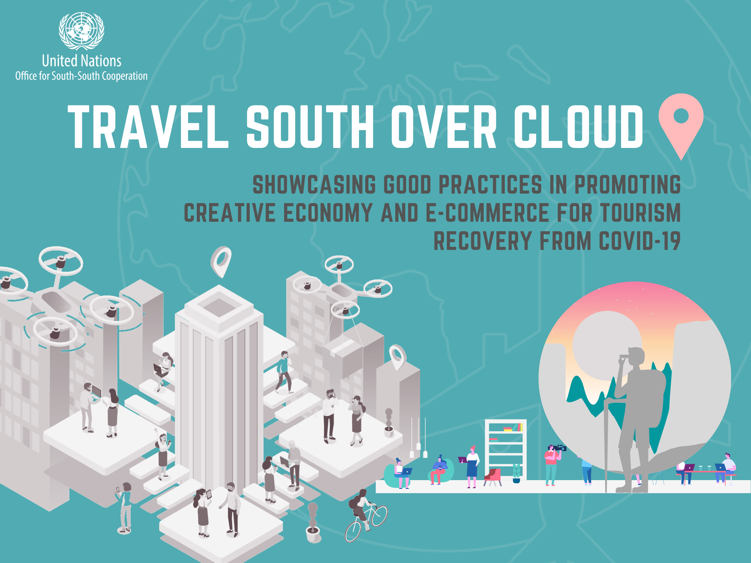 Travel South Over Cloud – Showcasing Good Practices in Promoting Creative Economy & E-commerce for Tourism Recovery from COVID-19