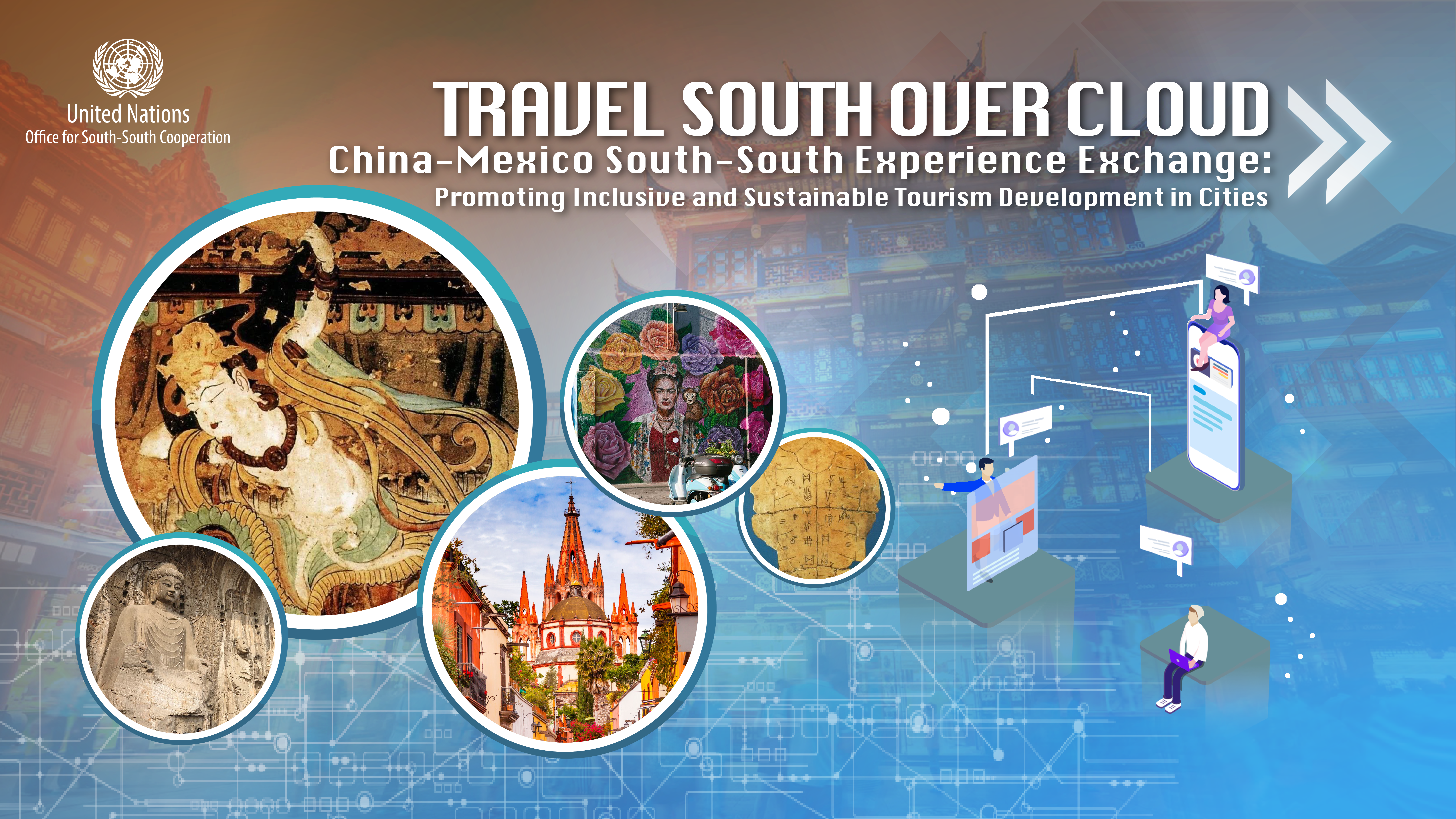 Travel South over Cloud – China-Mexico South-South Experience Exchange: Promoting Inclusive and Sustainable Tourism Development in Cities