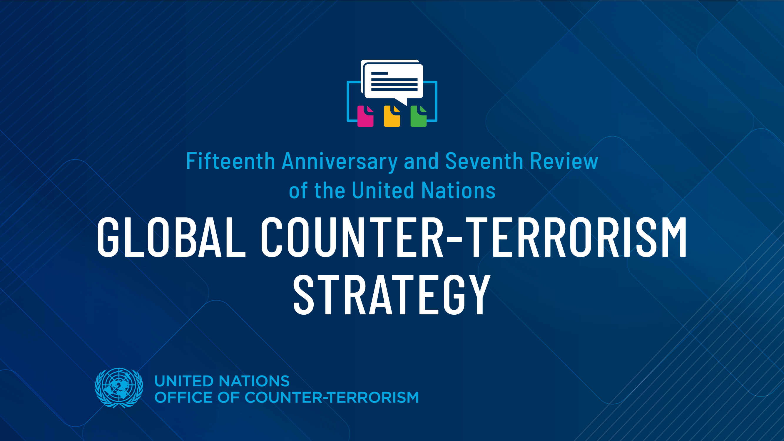 Seventh review of the United Nations Global Counter-Terrorism Strategy -  South-South Galaxy